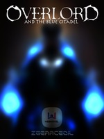 「Dropped」Blue Citadel: An Overlord Fanfiction