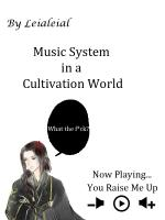 Music System in a Cultivation World: What the F*ck
