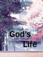 God's Life *Finished*