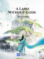 A Land Without Gods