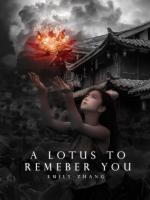 A Lotus to Remember You