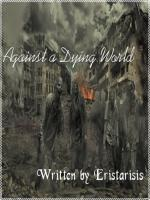 Against a Dying World: - Portland