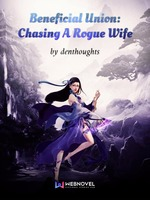 Beneficial Union: Chasing A Rogue Wife