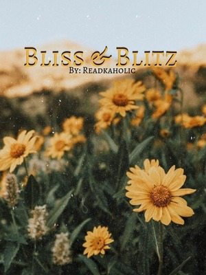Bliss and Blitz
