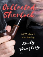 COLLECTED SHERLOCK: M/M SHORT STORIES