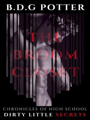 Chronicles of High School Dirty Little Secrets - The Broom Closet