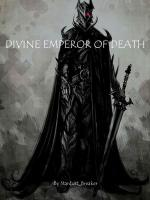 Divine Emperor Of Death Gravity Tales
