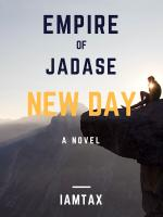 Empire of Jadase: New Day