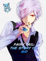 Fairy Tail: The Story of Sid
