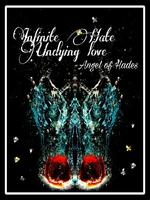 Infinite Hate and Undying love