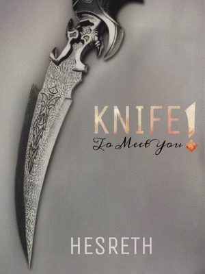 Knife To Meet You!