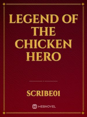 Legend of the Chicken Hero
