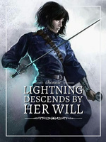Lightning Descends by Her Will