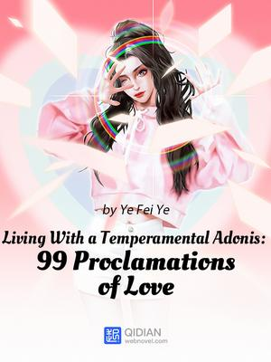 Living With a Temperamental Adonis 99 Proclamations of Love