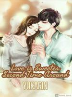 Love is Sweeter Second Time Around