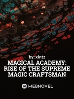 Magical Academy: Rise of the Supreme Magic Crafstman