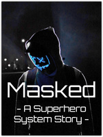 Masked - The Superpower System