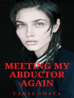 Meeting My Abductor Again: Book 2