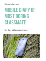 Mobile Diary of Most Boring Classmate