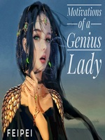 Motivations of a Genius Lady