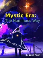 Mystic Era: The Numinous Way