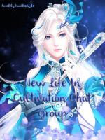 New Life In Cultivation Chat Group