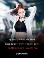 One Birth Two Treasures: The Billionaire's Sweet Love