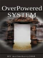 OverPowered System