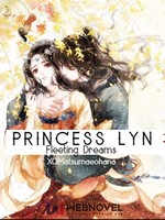 Princess Lyn: Fleeting Dreams