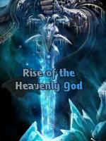 Rise of the Heavenly God