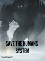 Save The Humans System