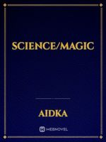 Science/Magic