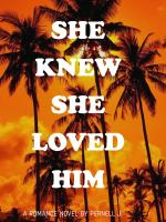 She Knew She Loved Him
