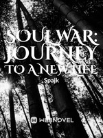 Soul War: Journey to a new life
