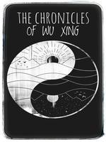 THE CHRONICLES OF WU XING