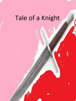Tale of a Knight