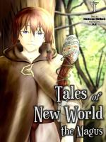 Tales of New World: The Magus