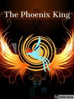 The Absolute Phoenix King
