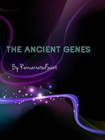 The Ancient Genes