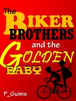 The Biker Brothers and the Golden Baby