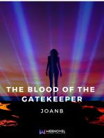 The Blood of the Gatekeeper