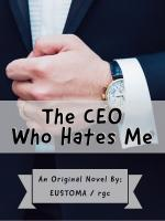 The CEO Who Hates Me