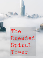 The Dreaded Spiral Tower