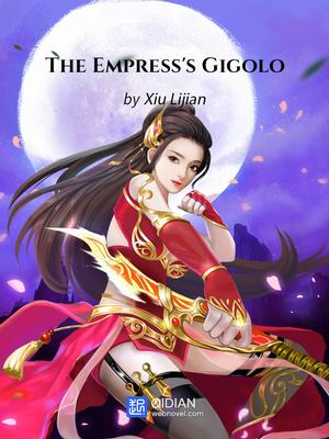 The Empress is Gigolo