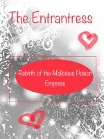 The Enchantress: Rebirth of the Malicious Poison Empress