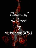 The Flames of Darkness