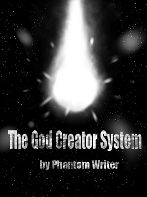 The God Creator System