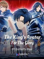 The King's Avatar - For The Glory