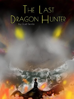 The Last Dragon Hunter