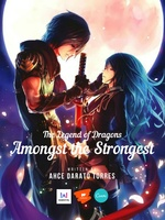 The Legend of Dragons - Amongst the Strongest